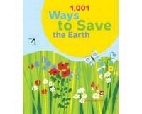 1001 Ways to Save the Earth